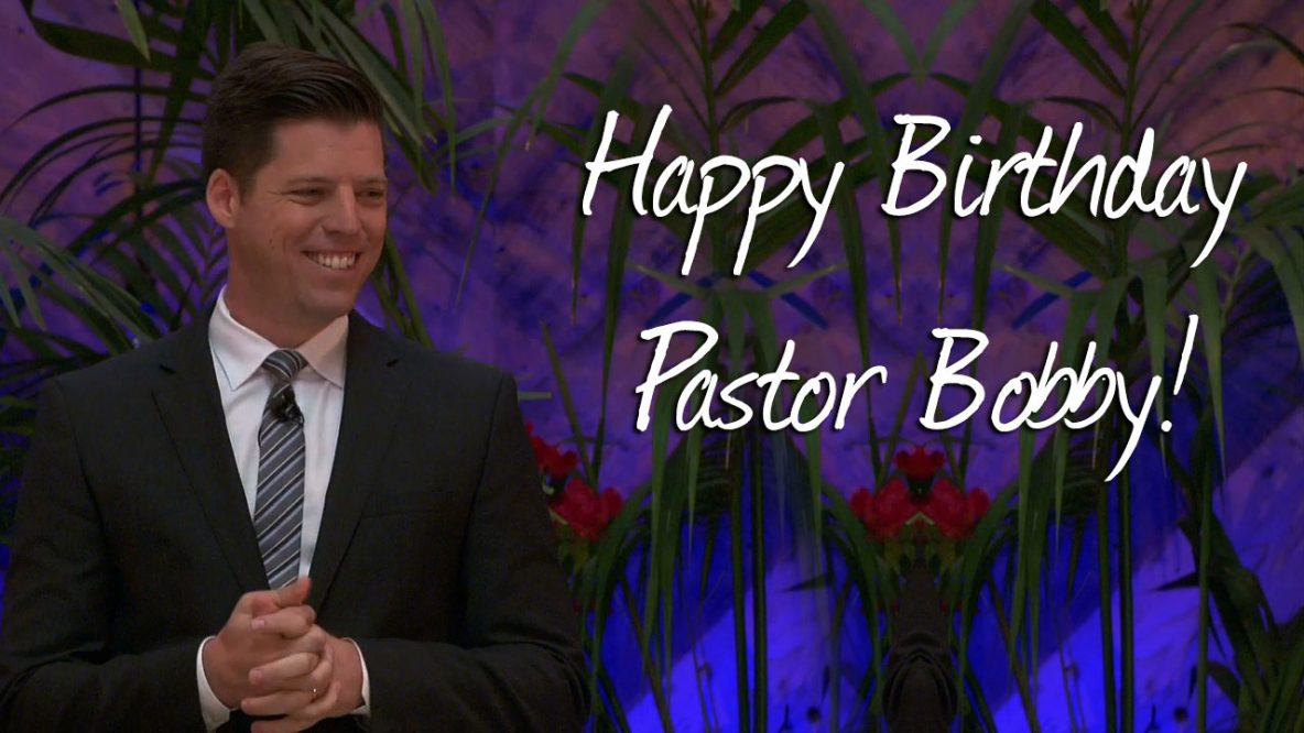 Happy Birthday Pastor Bobby Shepherds Grove