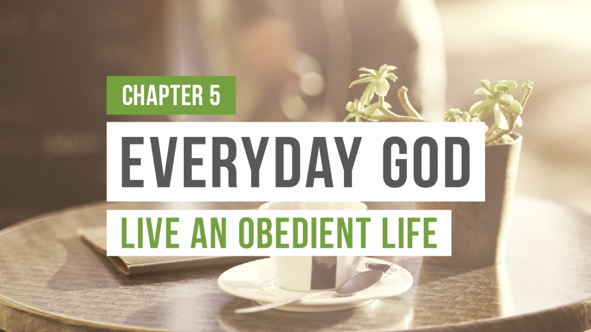 Bobby Schuller, Shepherd's Grove, Everyday God, Live an Obedient Life