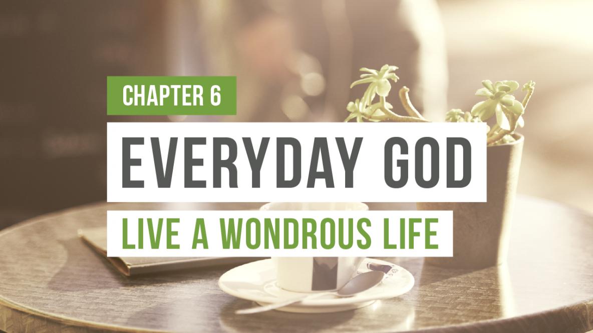 Everyday God - Live a Wondrous Life